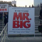 <ネタバレ>2011.04.07.MR.BIG Japan Tour@Osaka