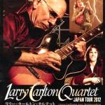 Larry Carlton Japan Tour 2012 @ Osaka Club Quattro