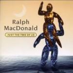 名コンポーザー&名パーカッショニストの名作。 Ralph MacDonald / Just The Two Of Us