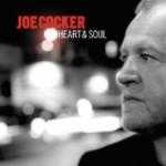 初老ソウルフルロックシンガーが魅せる老いの快作。 Joe Cocker / Heart & Soul